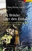 Die Brücke über den Embach