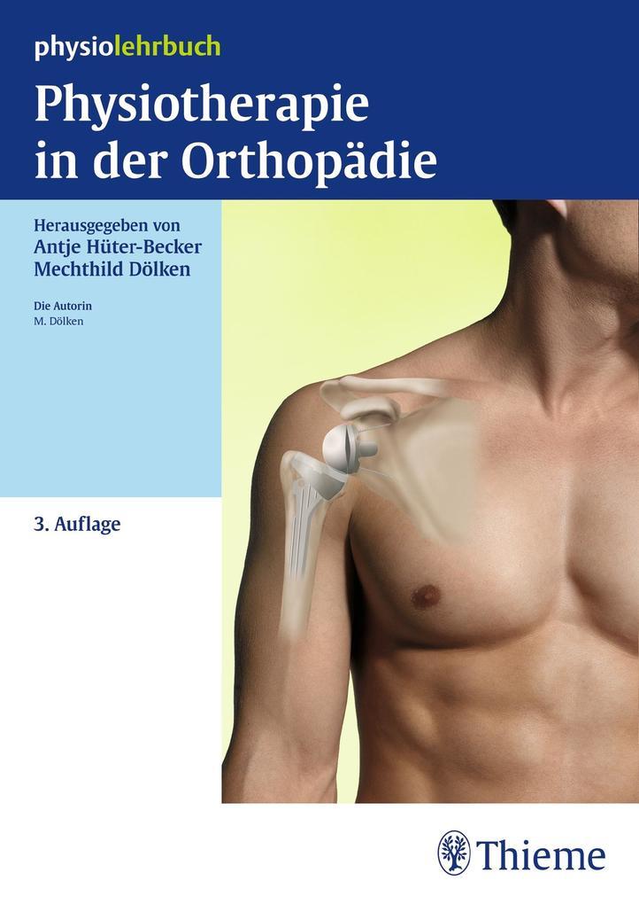 Physiotherapie in der Orthopädie als Buch von