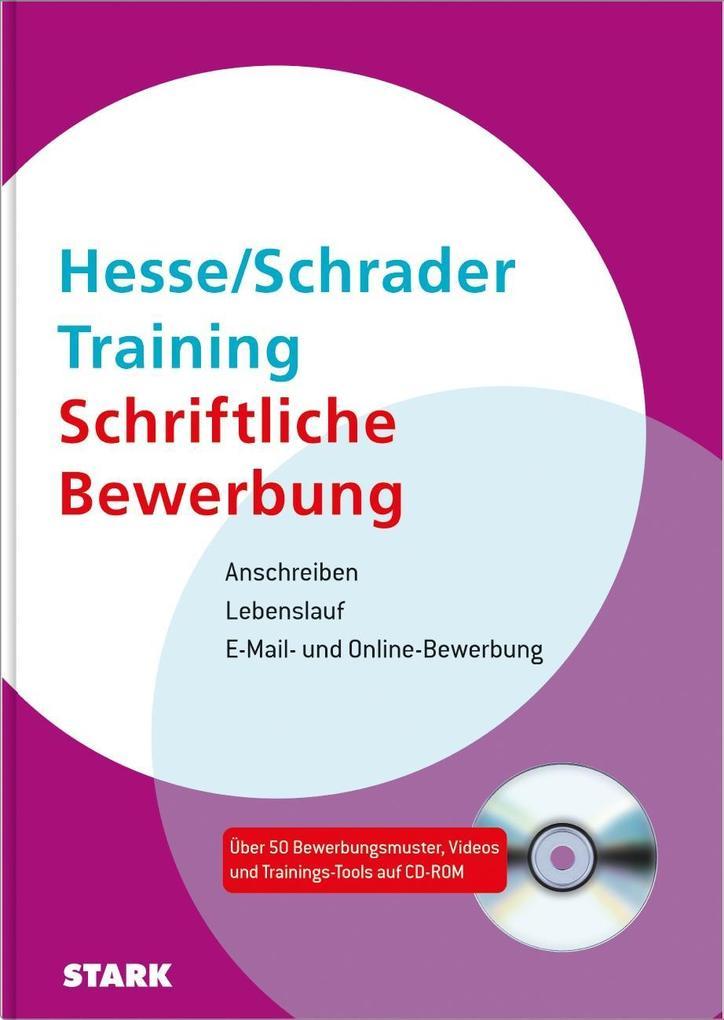 Hesse/Schrader: Training Schriftliche Bewerbung...