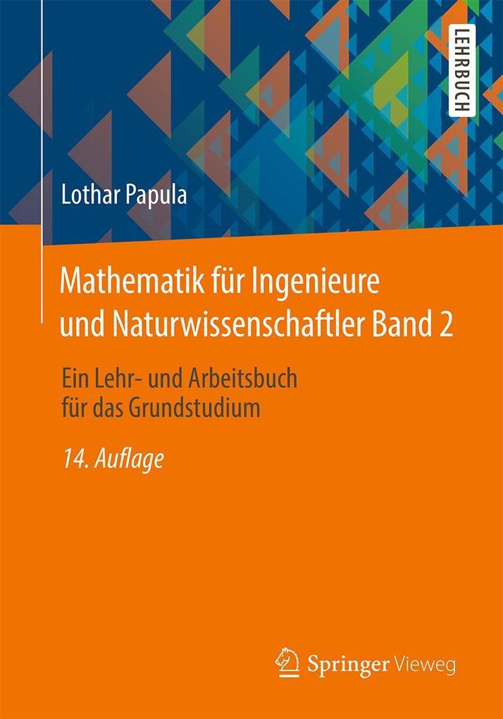 Mathematik für Ingenieure und Naturwissenschaftler 02 als Buch