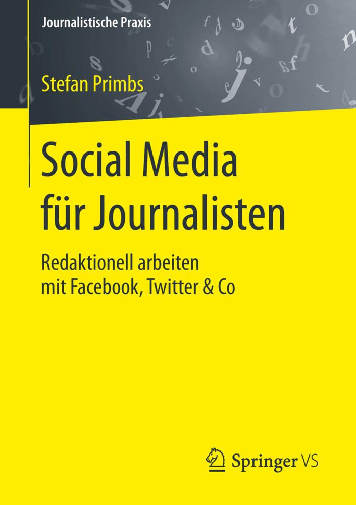 Social Media für Journalisten als Buch von Stef...