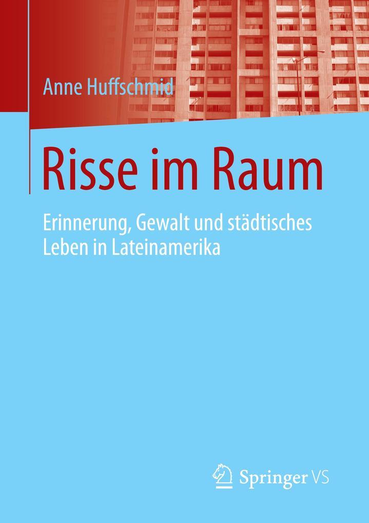 Risse im Raum als Buch von Anne Huffschmid