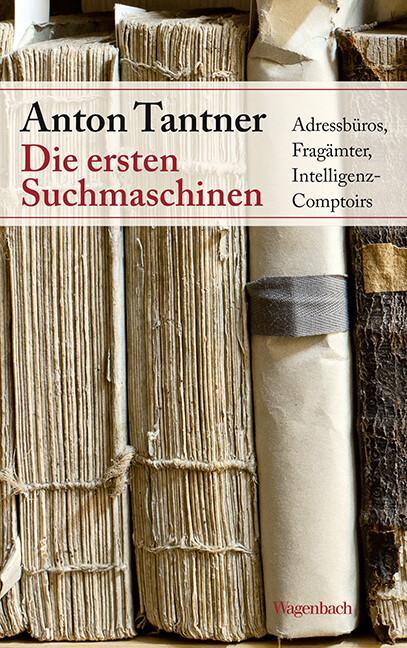 Die ersten Suchmaschinen als Buch von Aton Tantner