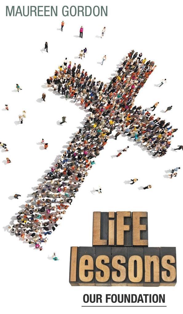 Life Lessons als Buch von Maureen Gordon