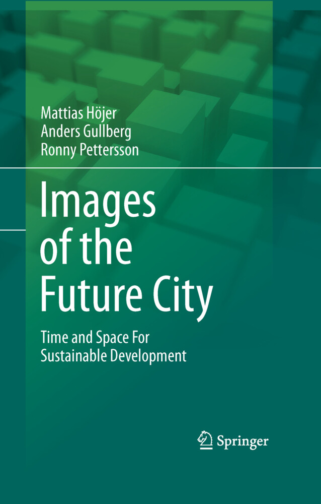 Images of the Future City als Buch von Anders G...