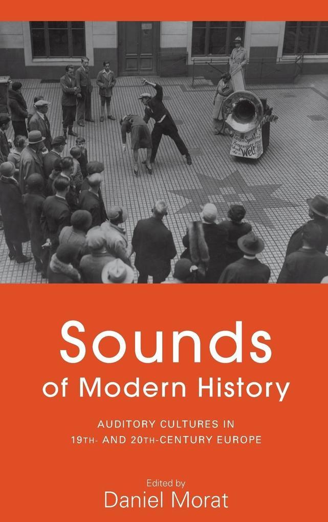 Sounds of Modern History als Buch von