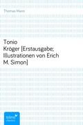 Tonio Kröger[Erstausgabe; Illustrationen von Erich M. Simon]