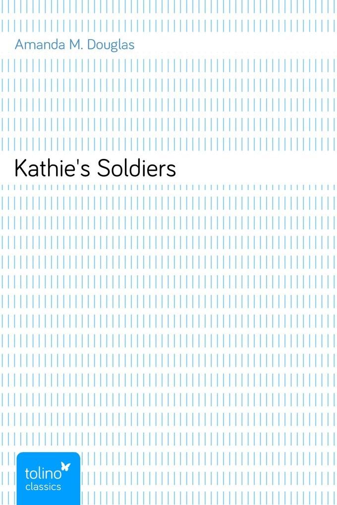 Kathie´s Soldiers als eBook Download von Amanda...