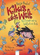 Kikis wilde Welt 01. Drei Freunde und ein Goldfisch mit Brille