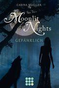 Moonlit Nights 03: Gefährlich