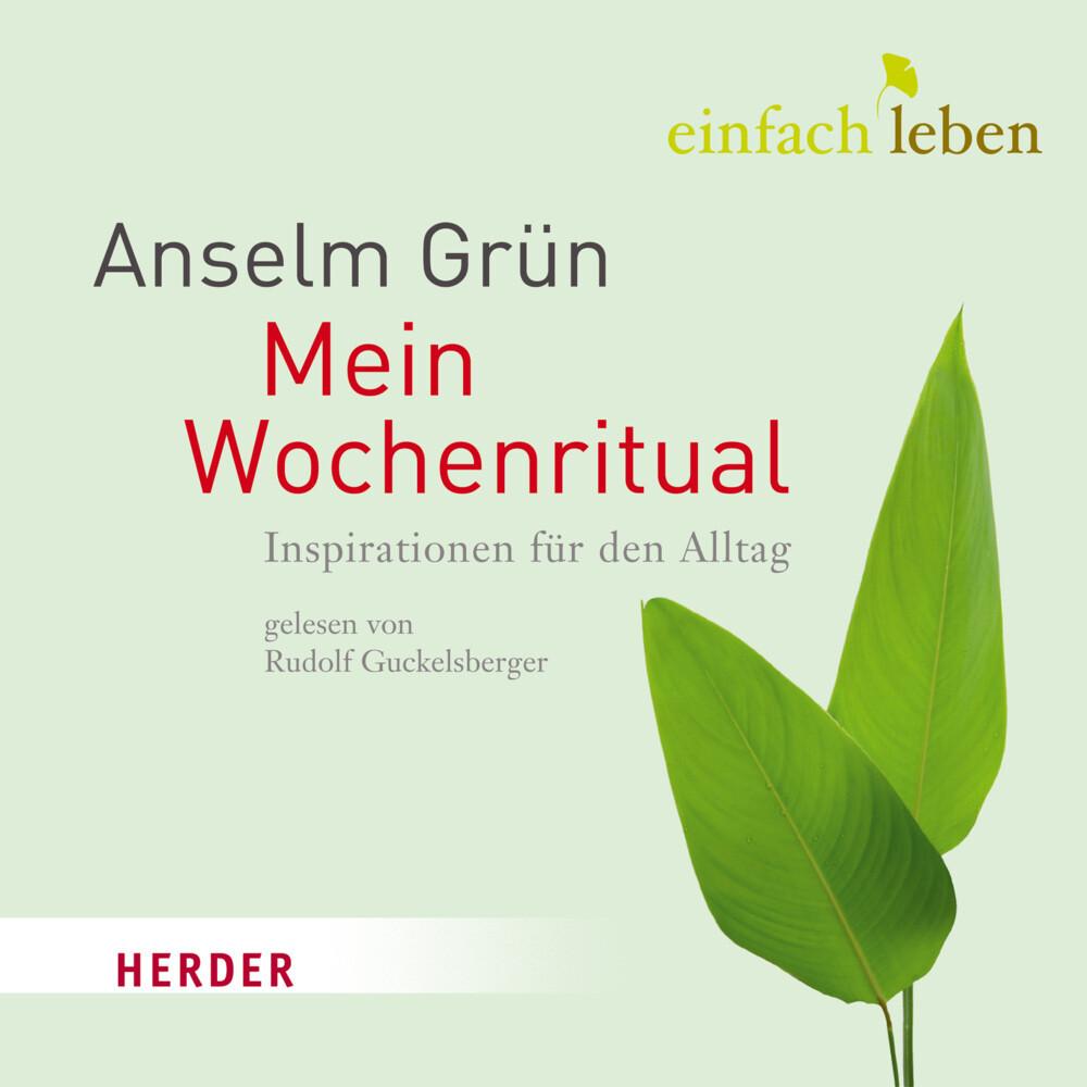 Mein Wochenritual als Hörbuch CD von Anselm Grün