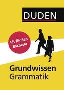 Duden - Grundwissen Grammatik