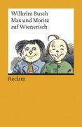 Max und Moritz auf Wienerisch