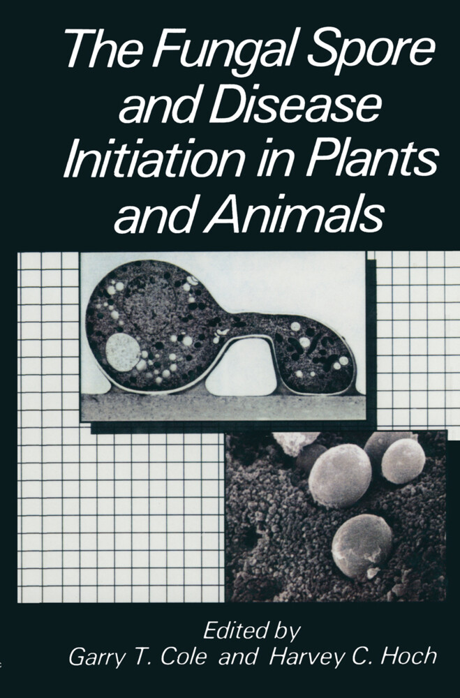 The Fungal Spore and Disease Initiation in Plants and Animals als Buch
