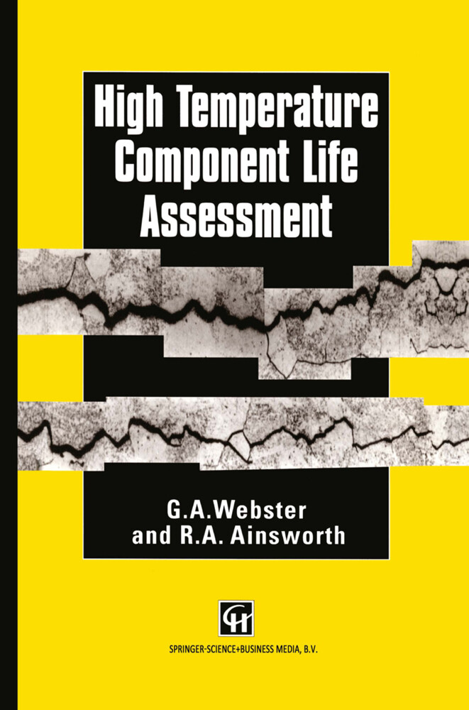 High Temperature Component Life Assessment als Buch