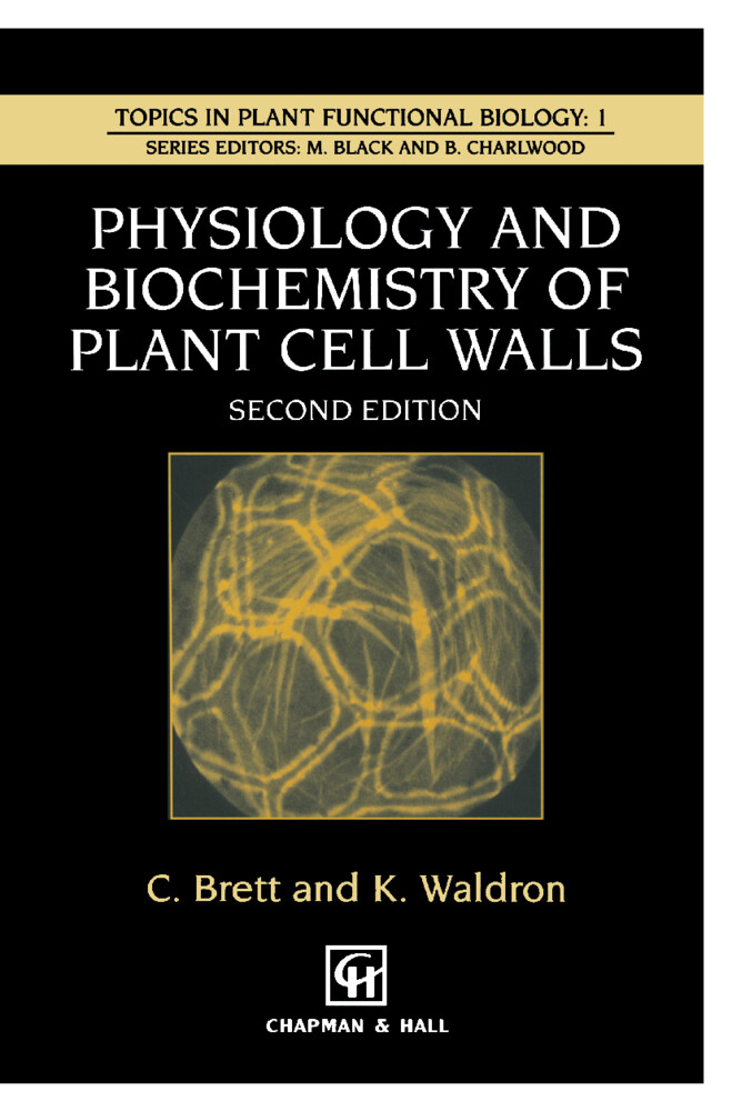 Physiology and Biochemistry of Plant Cell Walls als Buch