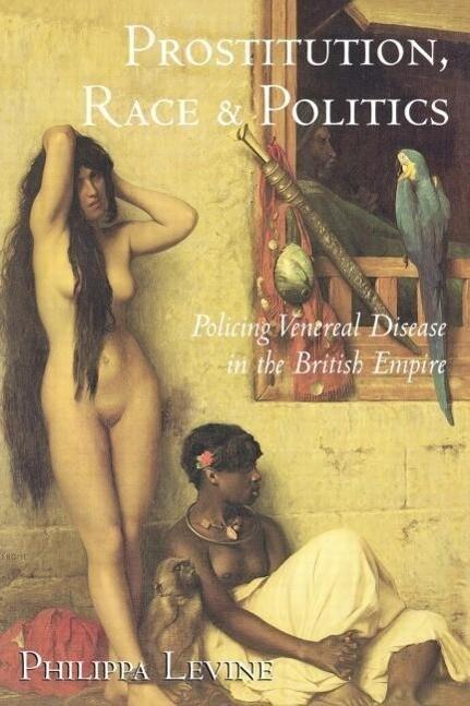 Prostitution, Race and Politics als Taschenbuch
