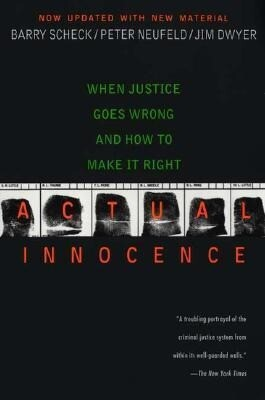 Actual Innocence: When Justice Goes Wrong and How to Make It Right als Taschenbuch