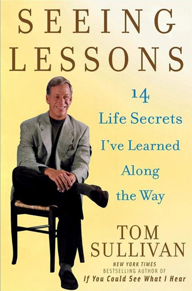 Seeing Lessons: 14 Life Secrets I've Learned Along the Way als Buch