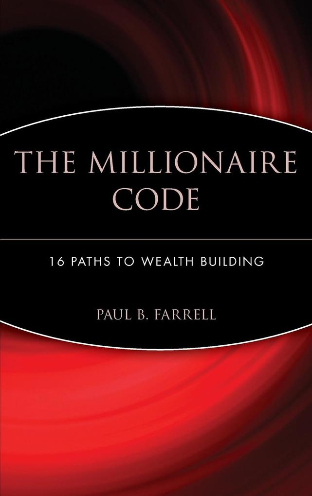 The Millionaire Code: 16 Paths to Wealth Building als Buch