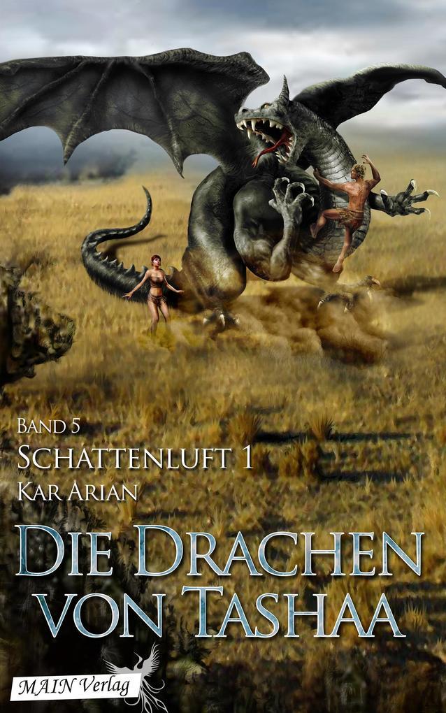 Schattenluft (Die Drachen von Tashaa 5.1) als eBook