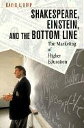 Shakespeare, Einstein, and the Bottom Line: The Marketing of Higher Education als Buch