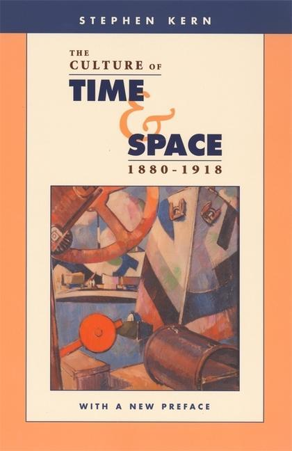 The Culture of Time and Space, 1880-1918 als Taschenbuch