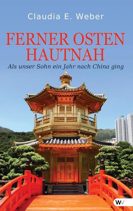 Ferner Osten - hautnah als Buch von Claudia E. ...