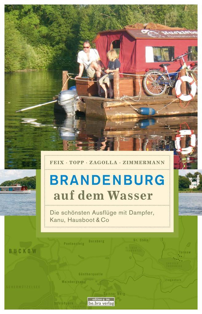 Brandenburg auf dem Wasser als Buch von Matthia...