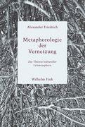 Metaphorologie der Vernetzung
