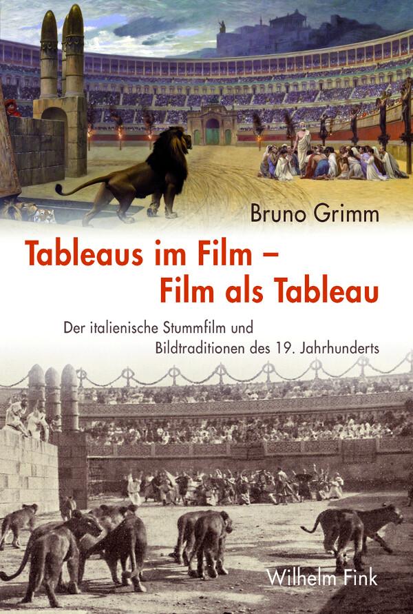 Tableaus im Film -- Film als Tableau als Buch v...