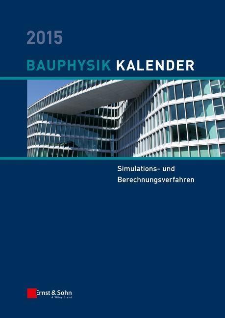 Bauphysik-Kalender 2015 als Buch von