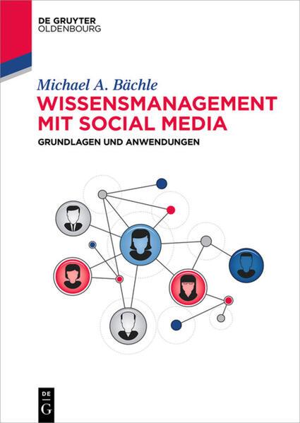 Wissensmanagement mit Social Media als Buch von...