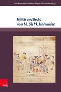 Militär und Recht vom 16. bis 19. Jahrhundert