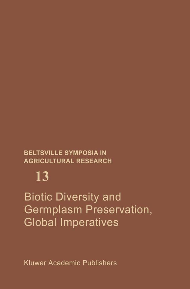 Biotic Diversity and Germplasm Preservation, Global Imperatives als Buch