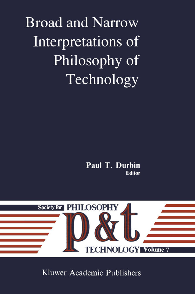 Broad and Narrow Interpretations of Philosophy of Technology als Buch