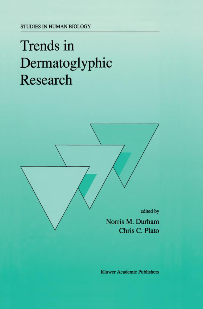 Trends in Dermatoglyphic Research als Buch