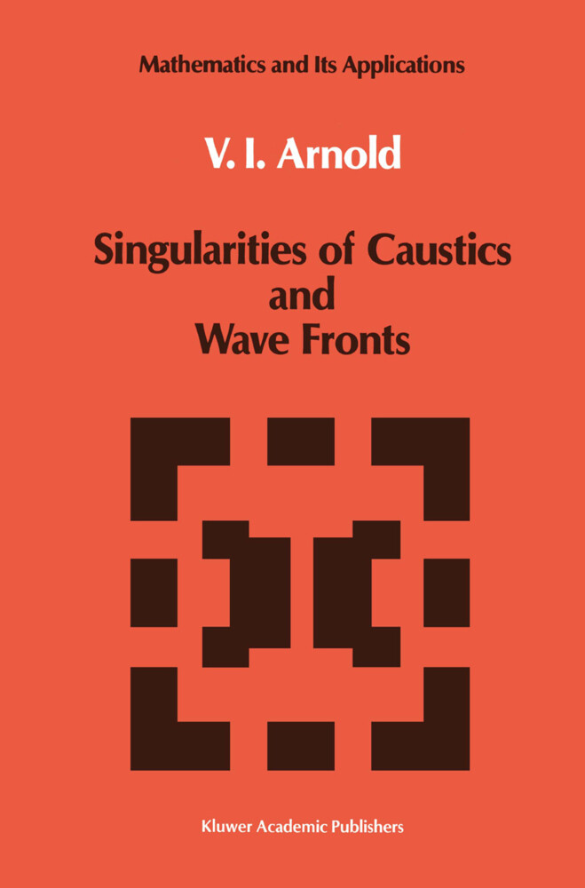 Singularities of Caustics and Wave Fronts als Buch