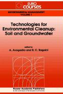 Technologies for Environmental Cleanup: Soil and Groundwater als Buch