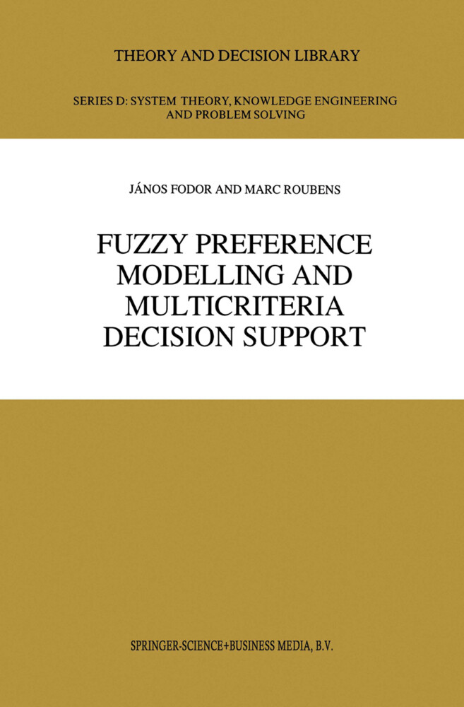 Fuzzy Preference Modelling and Multicriteria Decision Support als Buch