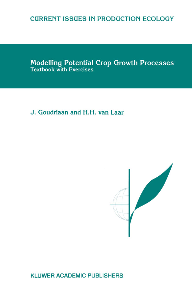 Modelling Potential Crop Growth Processes als Buch