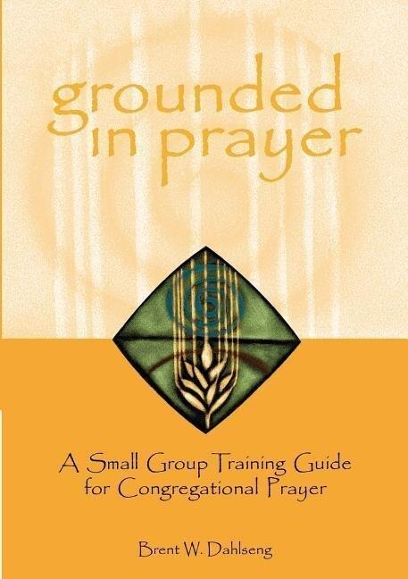 Grounded in Prayer Prtcpt als Taschenbuch