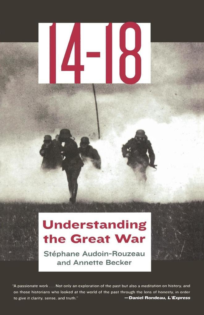 14-18: Understanding the Great War als Taschenbuch