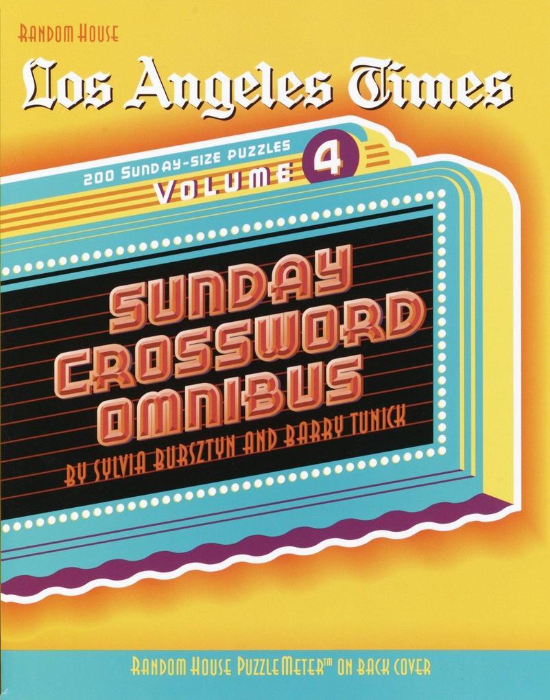 Los Angeles Times Sunday Crossword Omnibus, Volume 4 als Taschenbuch