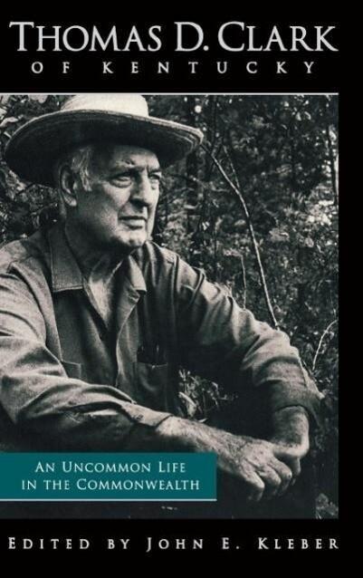Thomas D. Clark of Kentucky als Buch