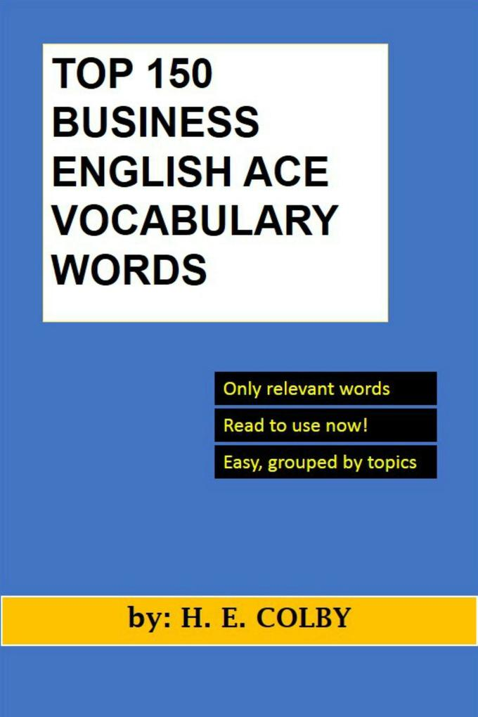 Top 150 Business English Ace Vocabulary Words als eBook