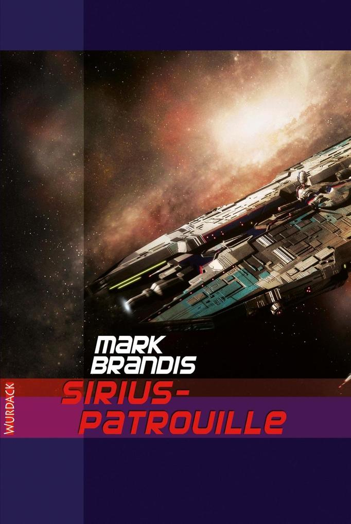 Mark Brandis - Sirius-Patrouille als eBook Down...