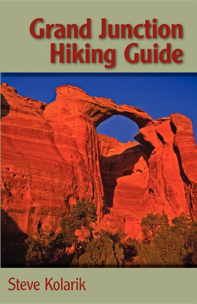 Grand Junction Hiking Guide als Taschenbuch