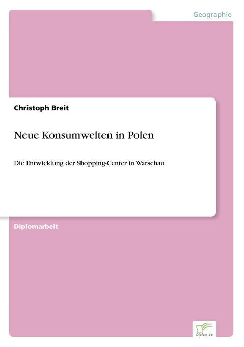 Neue Konsumwelten in Polen als Buch von Christo...