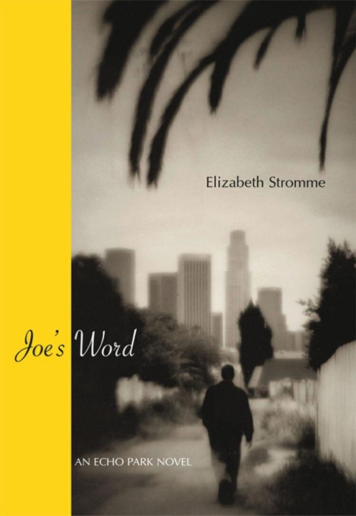 Joe's Word: An Echo Park Novel als Taschenbuch
